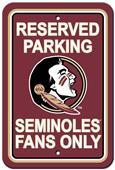 Fremont Die NCAA Florida St Seminoles Parking Sign