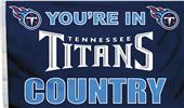 NFL You're in Titans Country 3' x 5' Flag
