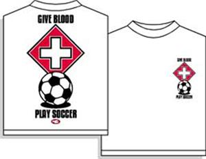 Give Blood  Play soccer tshirt
