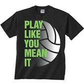 Play Like You Mean It Volleyball Tee
