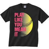 Image Sport Play Like You Mean It Softball Tee