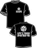 Tandem Sport Volleyball Life's Tough T-Shirt