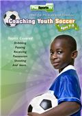 Coaching Youth Soccer: Ages 7 to 9 DVD 70 Mins