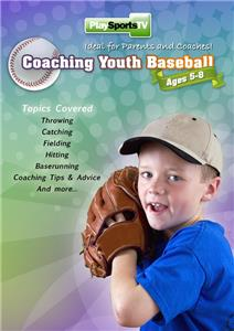 Coaching Youth Baseball: Ages 5 to 8 DVD 70 Mins