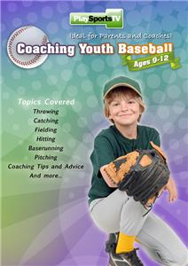 Coaching Youth Baseball: Ages 9 to 12 DVD 70 Mins