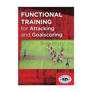 Functional Training for Attacking and Goalscoring