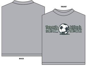 Utopia Sports U in Suck Soccer T-Shirt