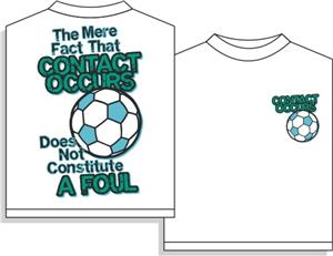 Contact Occurs soccer tshirt