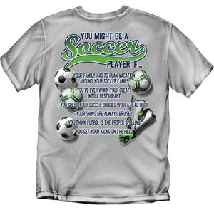 You Might Be a Soccer Player soccer tshirts - Soccer Equipment and ...
