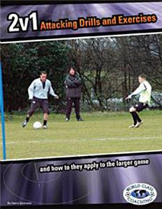 Soccer 2 v 1 Attacking Drills and Exercises (BOOK)