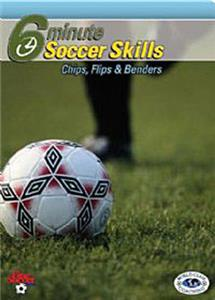 6-Minute Soccer Chips, Flips & Benders (DVD)