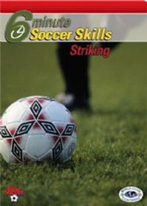 6-Min.Soccer Striking Skills (DVD) training videos