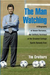 A Man Watching- A. Dorrance Biography Soccer (DVD)