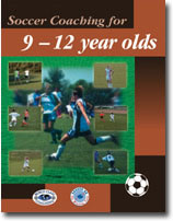 Soccer Coaching for 9 -12 year olds (BOOK)