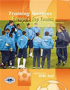 TS of Europe's Top Teams soccer training (BOOK)