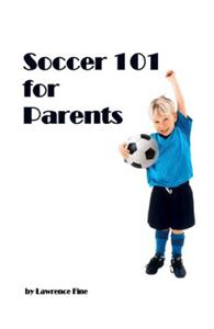 Soccer 101 for Parents soccer training (BOOK)