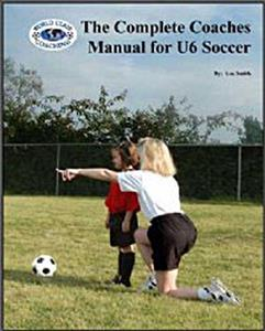 Complete U6 Soccer Coaches Manual (BOOK) training