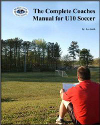 Complete U10 Soccer Coaches Manual (BOOK) training