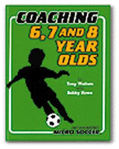 Soccer Coaching 6 to 8 Yr Olds (BOOK) soccer book