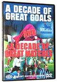 SALE- Decade of Great Soccer Goals & Matches (DVD)