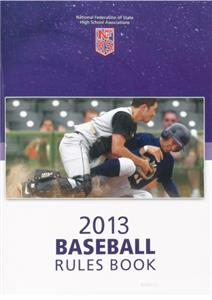 High School Baseball Softball Rule Books 2013