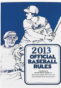 Official Baseball Rule Book - 2013