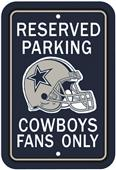 BSI NFL Dallas Cowboys Reserved Parking Sign
