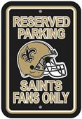 BSI NFL New Orleans Saints Reserved Parking Sign