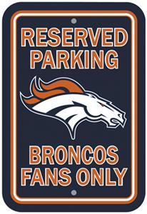 BSI NFL Denver Broncos Reserved Parking Sign