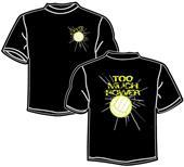 Tandem Sport Too Much Power Volleyball T-Shirt