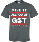 Image Sport Give It All You Got Wrestle T-Shirt