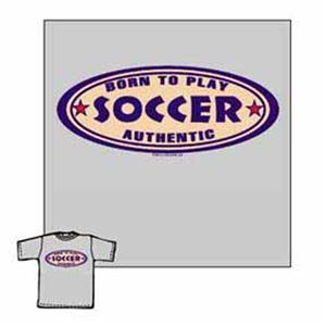 Closeout-Born to Play-Soccer soccer tshirt