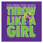 Image Sport Throw Like a Girl Softball T-Shirt