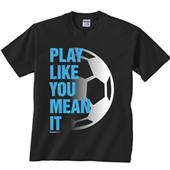 Image Sport Play Like You Mean It Soccer Tee