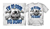 "Coed Soccer ""I'm So Good It's Scary"" T-shirts"