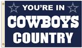 NFL You're in Cowboys Country 3' x 5' Flag