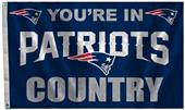 BSI NFL You're in Patriots Country 3' x 5' Flag