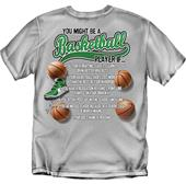 You Might Be a Basketball Player if...T-Shirt