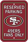 BSI NFL San Francisco 49er's Reserved Parking Sign