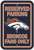BSI NFL Denver Broncos Reserved Parking Sign