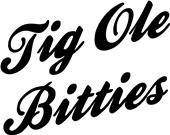 Epic Adult/Youth Tig Ole Bitties Cotton T-Shirts