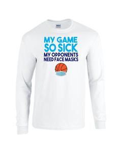 Epic My Game So Sick Long Sleeve Cotton T-Shirts. Free shipping.  Some exclusions apply.