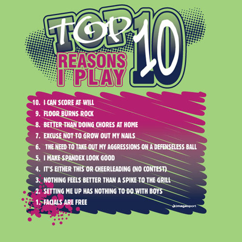 E27500 Top 10 Reasons I Play Volleyball T-Shirts 10 Reasons To Play Volleyball