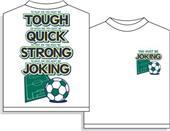 Utopia Soccer Joking T-shirt