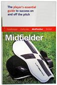 SLS Master the Game-Midfielder Soccer Book